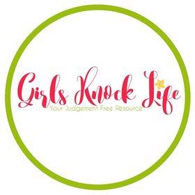 Girls Knock Life