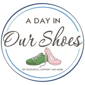 A Day in our Shoes-IEP meeting advice and Disability Resources