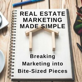 Real Estate Marketing Made Simple