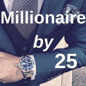 Millionaire by 25