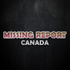 MISSING REPORT CANADA