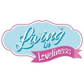 Living In Loveliness