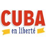Cuba en Liberté