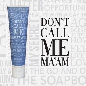 Don't Call Me Ma'am Skin Care