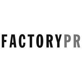 FACTORY PR