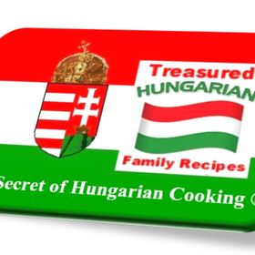 Treasured Hungarian Family Recipes® The Secret of Hungarian Cooking®
