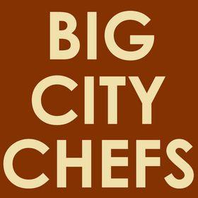 Big City Chefs