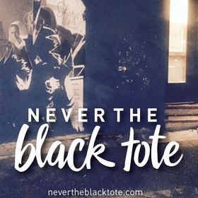 Never the Black Tote