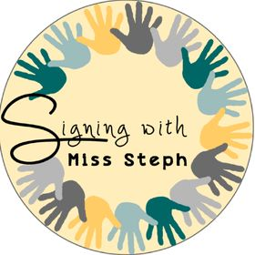 Signing With Miss Steph