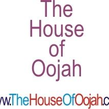 The House of Oojah