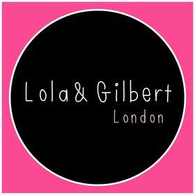 Lola And Gilbert
