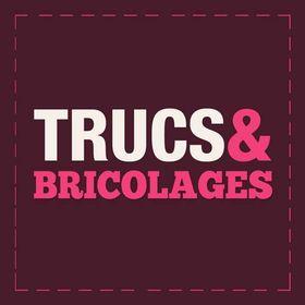 Trucs & Bricolages