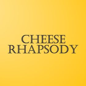 Cheese Rhapsody