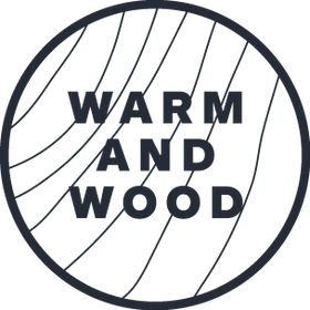 WARM AND WOOD