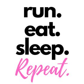 Run. Eat. Sleep. Repeat -- Running for beginners, running tips, injury prevention, nutrition.