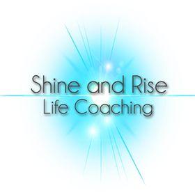 Shine and Rise Life Coaching