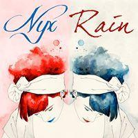 Nyx_Rain Efp