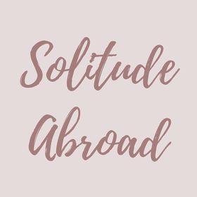 Solitude Abroad