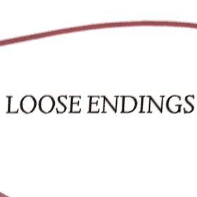 Loose Endings