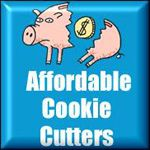 Affordable Cookie Cutters