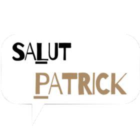 Salut Patrick