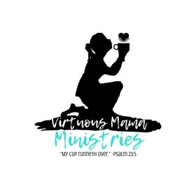 Virtuous Mama Ministries