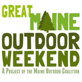 Great Maine Outdoor Weekend