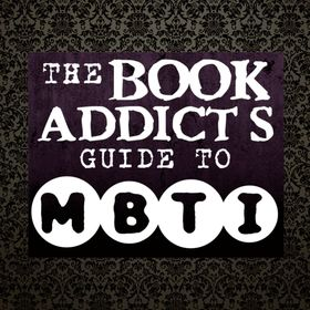 The Book Addict's Guide to MBTI