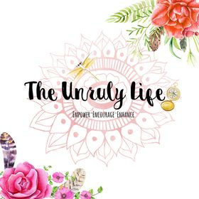 The Unruly Life