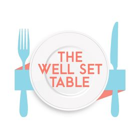 THE WELL SET TABLE
