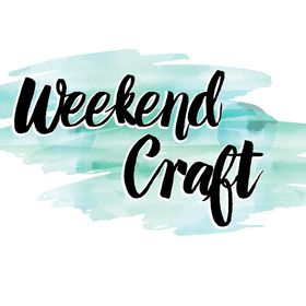 Weekend Craft