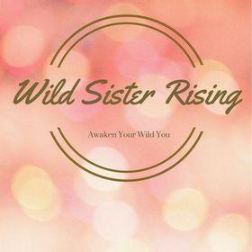 Wild Sister Rising
