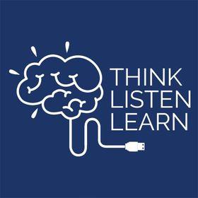 Think Listen Learn