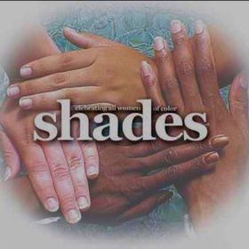 shades Magazine - Celebrating All Women of Color