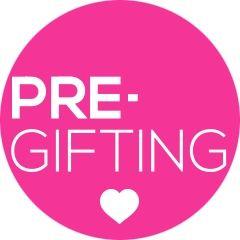 PreGifting