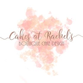 Cakes at Rachel's - Blackpool Cake Decorator
