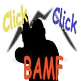 Click Click BAMF