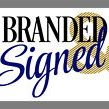 Branded And Signed