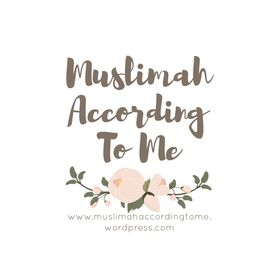 Muslimah According to Me