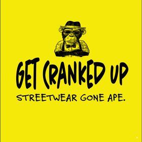 Get Cranked Up
