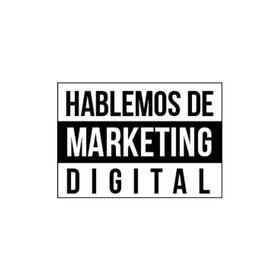 Hablemos de Marketing Digital