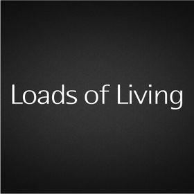 Loads of Living