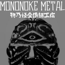 MONONOKE METAL