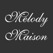 Melody Maison