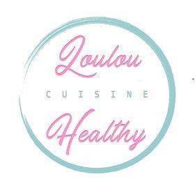La Cuisine Healthy de Loulou