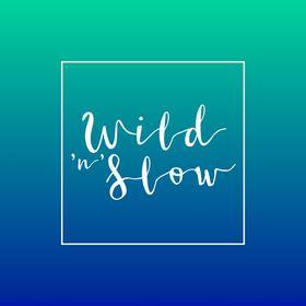 Wild'n'Slow