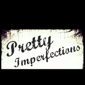 Pretty Imperfections