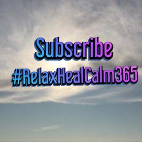#RelaxHealCalm365