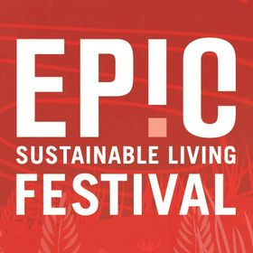 EPIC: Sustainable Living Festival