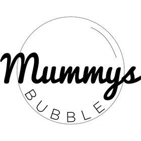 Mummys Bubble